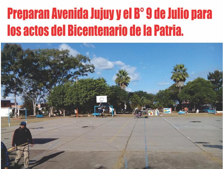 Preparan Avenida Jujuy y el B° 9 de Julio para los actos del Bicentenario de la Patria.