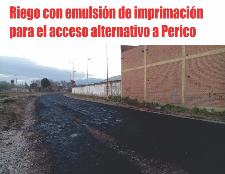Primer riego con emulsión de imprimación para el acceso alternativo a la ciudad de Perico