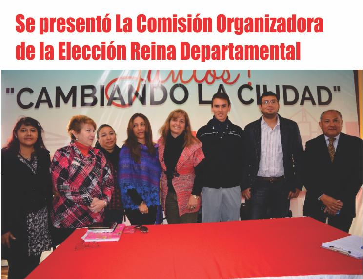 Se presentó La Comisión Organizadora de la Elección Reina Departamental