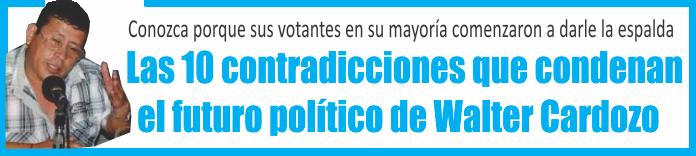 Las 10 contradicciones que condenan el futuro político de Walter Cardozo