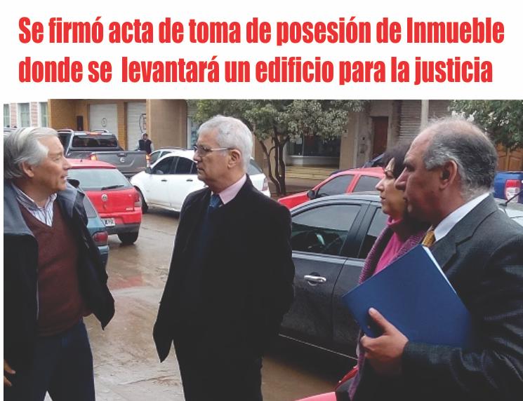 Se firmó un acta de toma de posesión de un Inmueble  donde se  levantará un edificio para la justicia