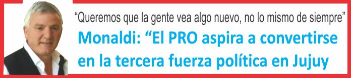 El PRO aspira a convertirse en la tercera fuerza política en Jujuy