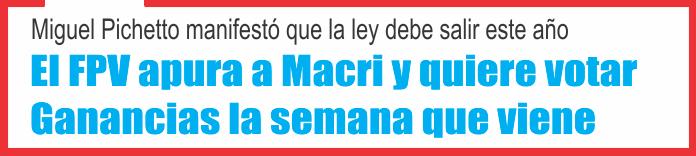 El FPV apura a Macri y quiere votar Ganancias la semana que viene