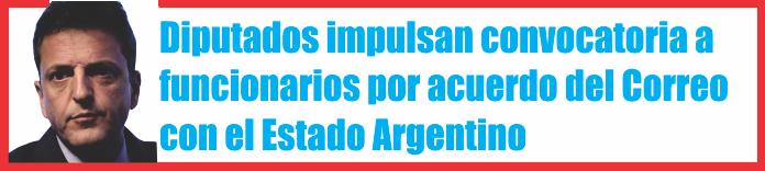 Diputados impulsan convocatoria a funcionarios por acuerdo del Correo con el Estado Argentino
