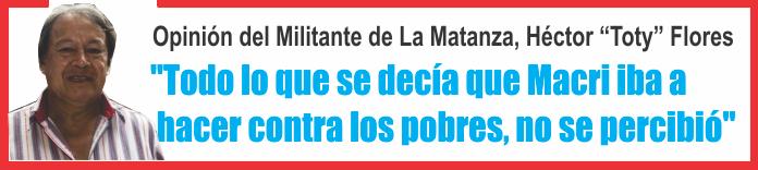 «Todo lo que se decía que Macri iba a hacer contra los pobres, no se percibió»