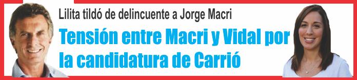 Tensión entre Macri y Vidal por la candidatura de Carrió
