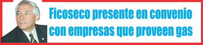 Rolando Ficoseco presente en convenio provincial  con empresas que proveen gas