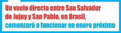 NOA: Jujuy contará con un vuelo directo a San Pablo