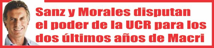 Sanz y Morales disputan el poder de la UCR para los dos últimos años de Macri