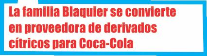 La familia Blaquier se convierte en proveedora de derivados cítricos para Coca-Cola