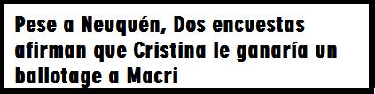 Dos encuestas afirman que Cristina le ganaría un ballotage a Macri