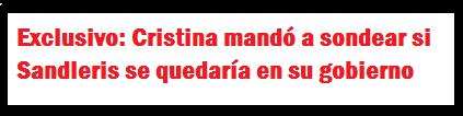 Exclusivo: Cristina mandó a sondear si Sandleris se quedaría en su gobierno