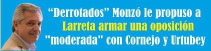 Monzó le propuso a Larreta armar una oposición «moderada» con Cornejo y Urtubey