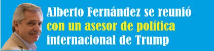Alberto Fernández se reunió con un asesor de política internacional de Trump