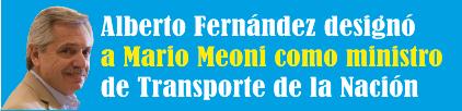 Alberto Fernández designó a Mario Meoni como ministro de Transporte de la Nación