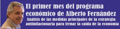 El primer mes del programa económico de Alberto Fernández